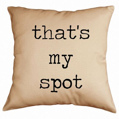 Thats My Spot Cotton Throw Pillow