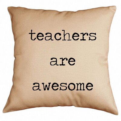Teachers Are Awesome Throw Pillow