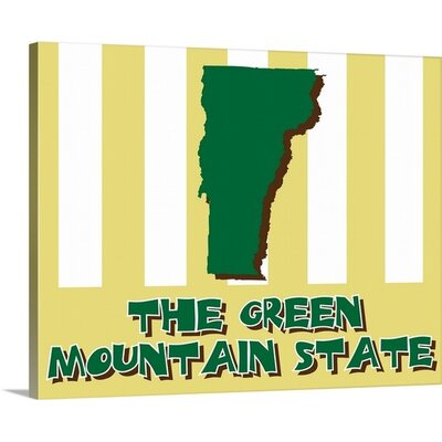 Vermont State Nickname by Kate Lillyson Graphic Art on Wrapped Canvas Size: 24