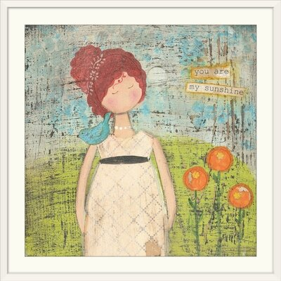 """'You Are My Sunshine' by Cassandra Cushman Print Format: White Frame, Size: 21"""" H x 21"""" W x 1"""" D 2330407_21_16x16_none"""