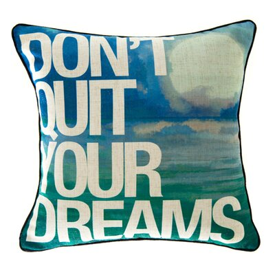 Dont Quit Your Dreams Linen Throw Pillow