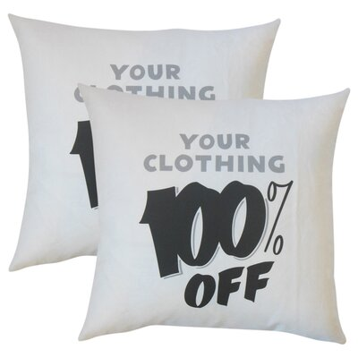 Your Clothing Off Text Cotton Throw Pillow