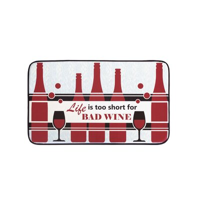 Life is Too Short for Bad Wine Anti-Fatigue Kitchen Mat