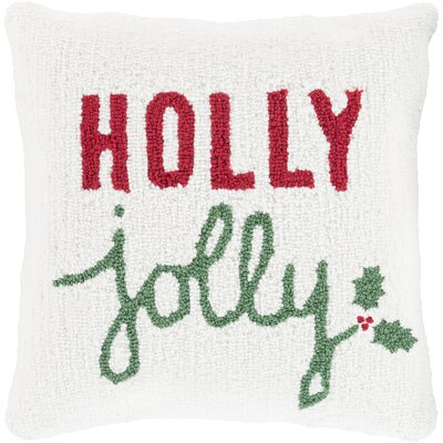 Holly Jolly Throw Pillow Color: White, Fill Type: Polyester
