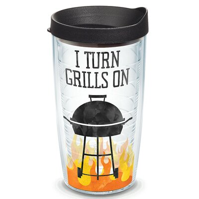Eat Drink Be Merry I Turn Grills on Plastic Travel Tumbler Size: 16 Oz. 1247872