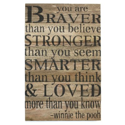 'You Are Braver Than You Believe ?' Textual Art on Wood