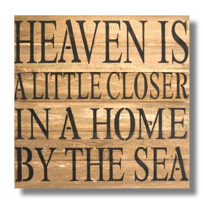 'Heaven Is A Little Closer In A Home By The Sea' Textual Art Plaque RCS-XL-28