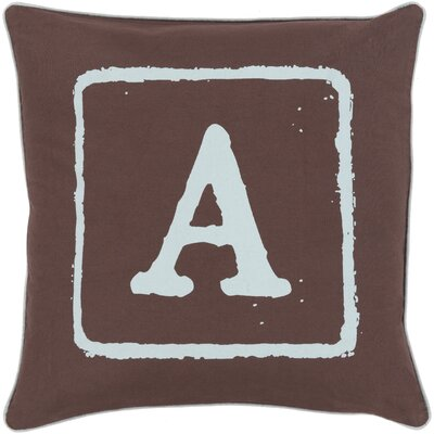 Isabelle Cotton Throw Pillow Size: 18 H x 18 W x 4 D, Color: Slate/Brow, Letter: A