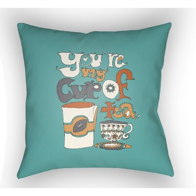 Colindale Youre My Cup Of Tea Throw Pillow Color: Turquoise, Size: 22 H �x 22 W x 5 D