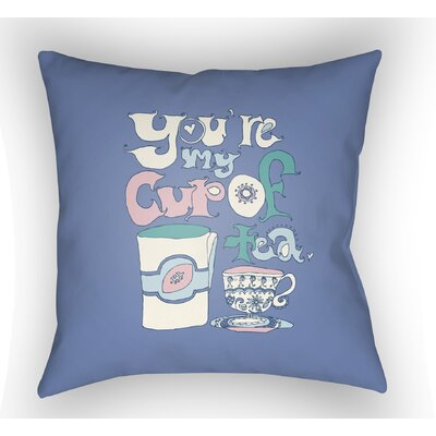 Colindale Youre My Cup Of Tea Throw Pillow Color: Periwinkle, Size: 22 H �x 22 W x 5 D