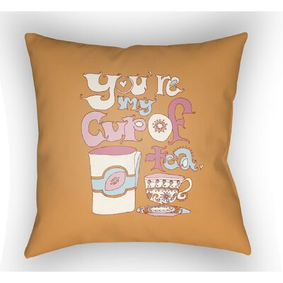 Colindale Youre My Cup Of Tea Throw Pillow Size: 18 H x 18 W x 4 D, Color: Orange