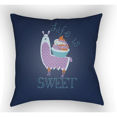 Colinda Life Is Sweet Throw Pillow Color: Dark Blue, Size: 20 H x 20 W x 4 D