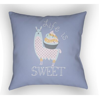 Colinda Life Is Sweet Throw Pillow Size: 20 H x 20 W x 4 D, Color: Light Blue