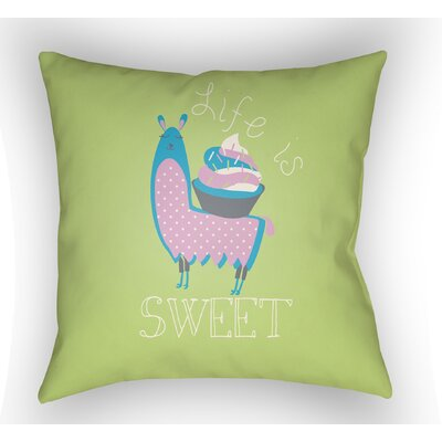 Colinda Life Is Sweet Throw Pillow Size: 18 H x 18 W x 4 D, Color: Green