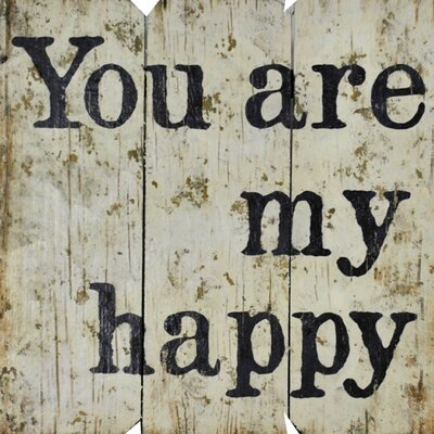 You Are My Happy Wall Décor Color: Cream