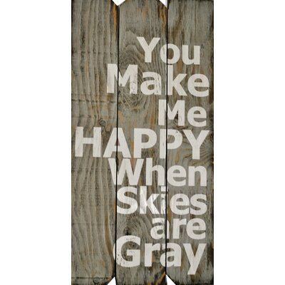 You Make Me Happy Wall Décor