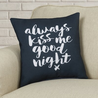 Brett Wilson Always Kiss Me Goodnight Throw Pillow