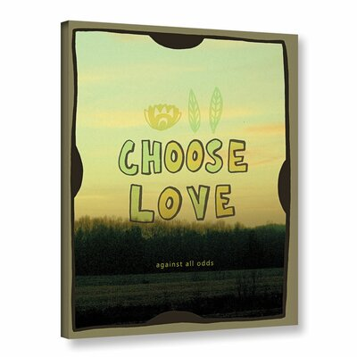 Choose Love Graphic Art on Gallery Wrapped Canvas Size: 08'' x 10''
