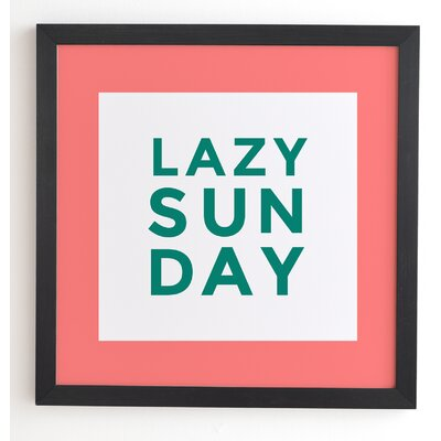 Lazy Sunday Framed Textual Art Frame Color: Black, Size: 20