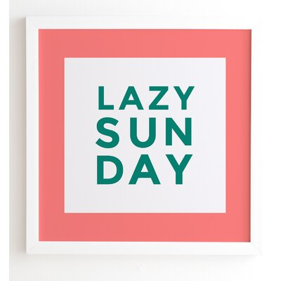 Lazy Sunday Framed Textual Art Frame Color: White, Size: 20