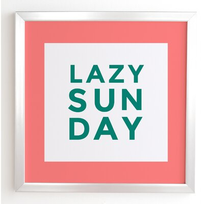 Lazy Sunday Square Framed Textual Art Size: 12