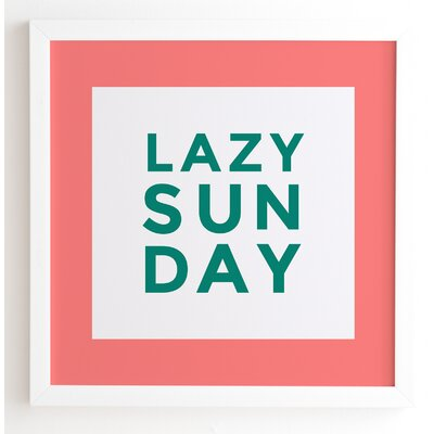 Lazy Sunday Square Framed Textual Art Frame Color: White, Size: 20