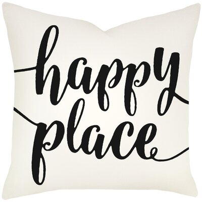 Bolte Happy Place Typography Cotton Throw Pillow Size: 20 H x 20 W x 8 D, Color: Black