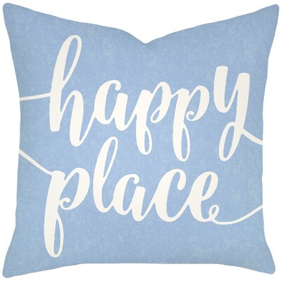 Bolte Happy Place 100% Cotton Throw Pillow Size: 20 H x 20 W x 8 D, Color: Light Blue