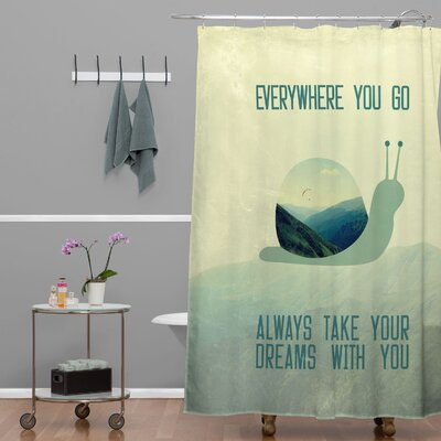 Ketner Always Take Your Dreams With You Shower Curtain