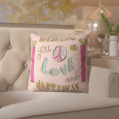 Ahlstrom Peace Love and Happiness Throw Pillow Size: 16 H x 16 W x 4 D