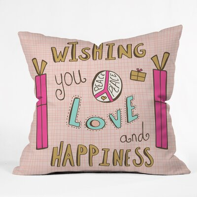 Spence Peace Love and Happiness Throw Pillow Size: 18 H x 18 W x 5 D