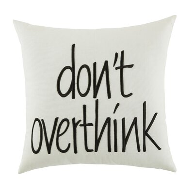 Wadley Dont Overthink 100% Cotton Throw Pillow