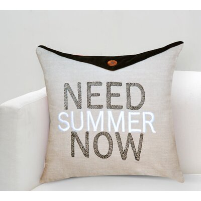 Handcrafted Sentiment in Need Summer Now Cotton Throw Pillow