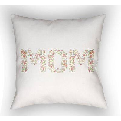 Celeste MOM Indoor/Outdoor Throw Pillow Size: 18 H x 18 W, Color: Neutral