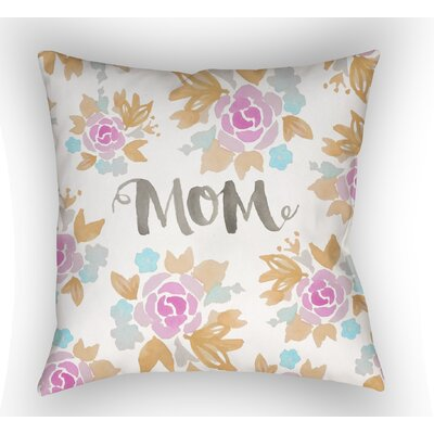 Tatham Mom Floral Indoor/Outdoor Throw Pillow Size: 20 H x 20 W, Color: Orange