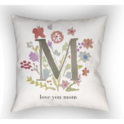 Bruch Love You Mom Indoor/Outdoor Throw Pillow Size: 18 H x 18 W