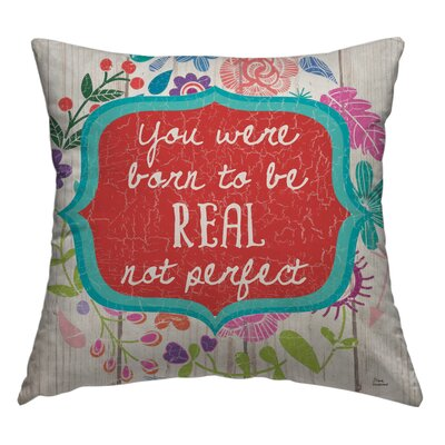 Fleetwood Be Real Throw Pillow Size: 18 H x 18 W x 4 D