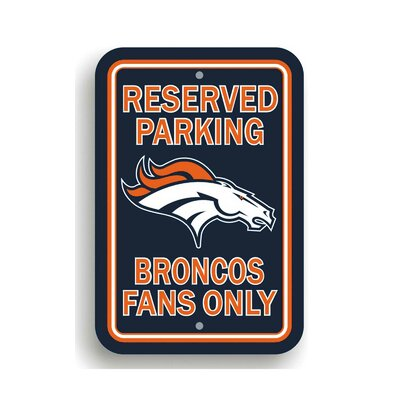 NFL Parking Sign NFL: Denver Broncos K90232=