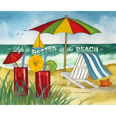 Life Is Better at the Beach Graphic Art 43982