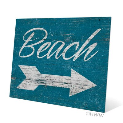 Beach This Way Textual Art Plaque Size: 16