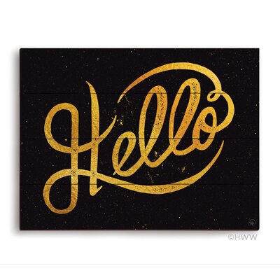 Hello Textual Art Wood Plaque Size: 9