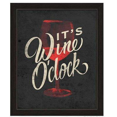 It's Wine O'Clock Framed Graphic Art in Black Size: 27