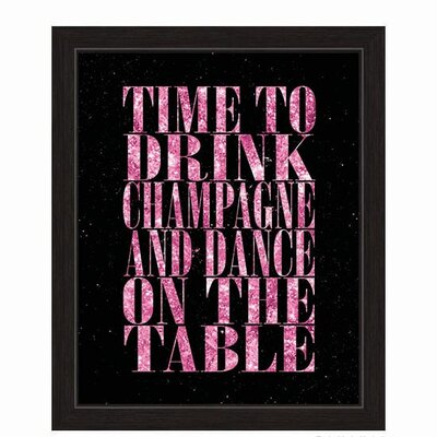 Time To Drink Champagne Framed Textual Art in Pink BACH032FRMBLK8x10