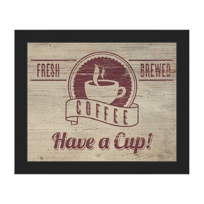 "Have a Cup Framed Vintage Advertisement on Canvas Format: Black Framed, Size: 13.5"" H x 16.5"" W COF0000002FRM11X14SBK"