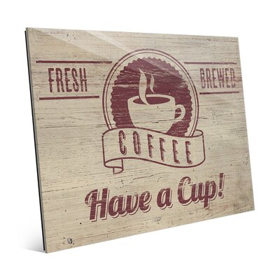 "Have a Cup Vintage Advertisement Size: 20"" H x 24"" W x 1"" D COF0000002ACR20X24XXX"