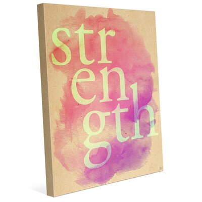 'Strength' Watercolor Typography Textual Art on Wrapped Canvas FIT0000016CAN08X10SXX