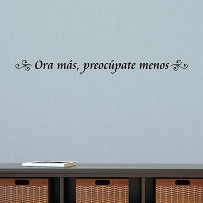 Quotes Ora Mas Wall Decal