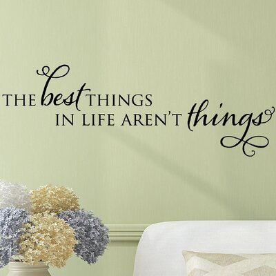 Quotes The Best Things In Life Wall Decal