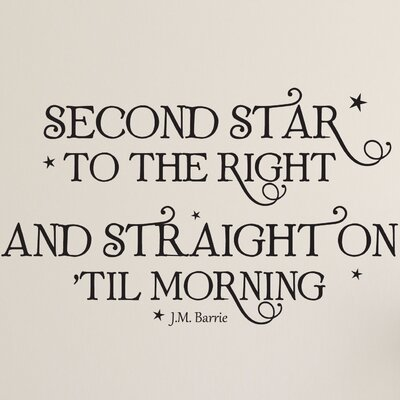 Quotes Second Star To The Right And Straight On Til Morning Whimsical Wall Decal