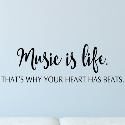 Quotes Music Is Life Wall Decal